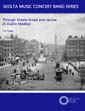Through Streets Broad and Narrow Irish sheet music for wind concert band